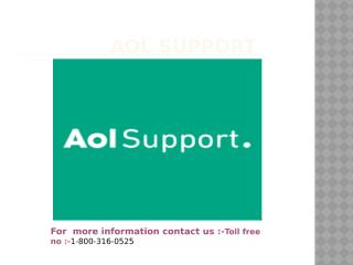 Aol Customer Support Toll-free Number  - 1-800-316-0525.pptx